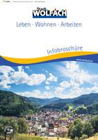 ARCHIVIERT Stadt Wolfach Infobroschüre Leben - Wohnen - Arbeiten (Auflage 13)
