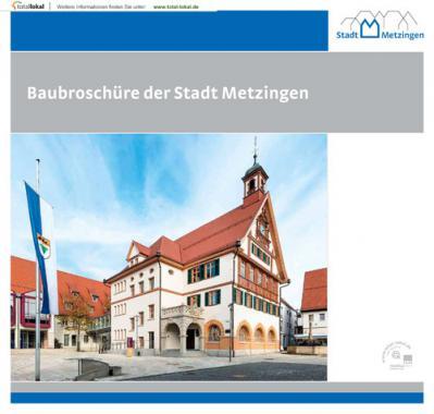 Baubroschüre der Stadt Metzingen (Auflage 1)