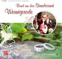 Rund um das Standesamt Wernigerode (Auflage 4)