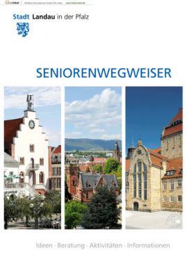 Seniorenwegweiser - Stadt Landau in der Pfalz (Auflage 4)