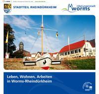 Leben, Wohnen, Arbeiten in Worms-Rheindürkheim (Auflage 1)