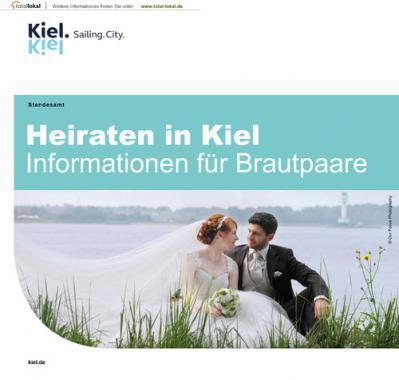 Heiraten in Kiel Informationen für Brautpaare (Auflage 5)