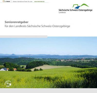 Seniorenratgeber für den Landkreis Sächsische Schweiz-Osterzgebirge (Auflage 1)