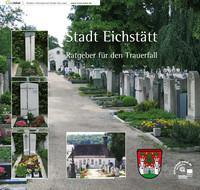 Stadt Eichstätt Ratgeber für den Trauerfall (Auflage 3)