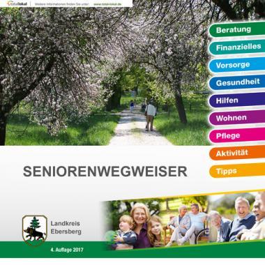 Seniorenwegweiser Landkreis Ebersberg (Auflage 4)