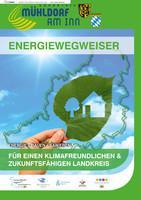 Energiewegweiser für den Landkreis Mühldorf am Inn (Auflage 4)