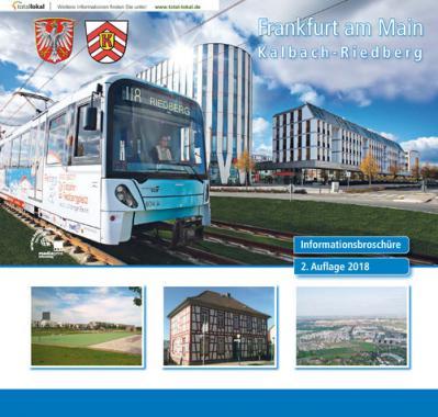 Frankfurt am Main K a l b a c h - R i e d b e r g Informationsbroschüre (Auflage 2)