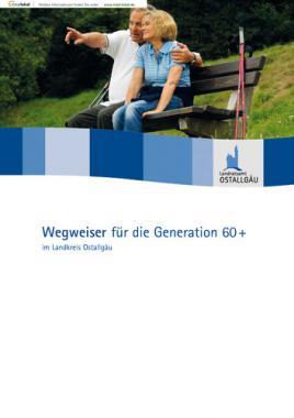 Wegweiser für die Generation 60+ im Landkreis Ostallgäu (Auflage 6)