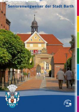 Seniorenwegweiser der Stadt Barth (Auflage 2)