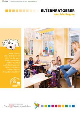 Elternratgeber zu Schulbeginn in Frankfurt am Main (Auflage 11)