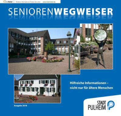 Seniorenwegweiser der Stadt Pulheim 2018 (Auflage 4)