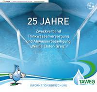 """25 JAHRE Zweckverband Trinkwasserversorgung und Abwasserbeseitigung """"Weiße Elster-Greiz"""" (Auflage1)"""