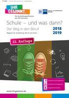 ARCHIVIERT Schule – und was dann? Magazin für Ausbildung, Beruf und mehr ... IHK Hannover 2018/2019 (Auflage 22)