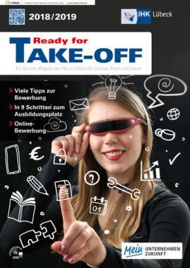 Ready für TAKE OFF 2018/2018 Service-Magazin der IHK Lübeck (Auflage 18)