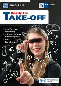 Ready for TAKE OFF 2018/2019 Service-Magazin der IHK Lübeck (Auflage 18)