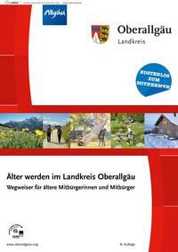 Älter werden im Landkreis Oberallgäu (Auflage 8)