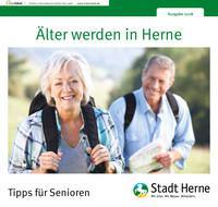 Älter werden in Herne. Tipps für Senioren (Auflage 7)