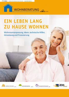 Ein Leben lang zu Hause wohnen in Jena (Auflage 1)