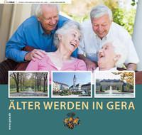Älter werden in Gera Seniorenwegweiser (Auflage 2)