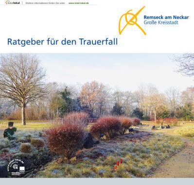 Ratgeber für den Trauerfall der Stadt Remseck am Neckar (Auflage 3)