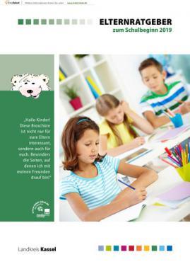 Elternratgeber zum Schulbeginn 2019 Landkreis Kassel (Auflage 14)