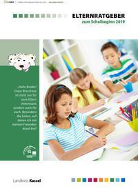 ARCHIVIERT Elternratgeber zum Schulbeginn 2019 Landkreis Kassel (Auflage 14)