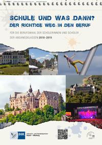 Schule und was dann? Der richtige Weg in den Beruf. IHK Kassel - Marburg 2018- 2019 (Auflage 13)
