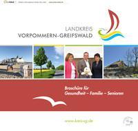 Broschüre für Gesundheit - Familie - Senioren Landkreis Vorpommern-Greifswald (Auflage 1)