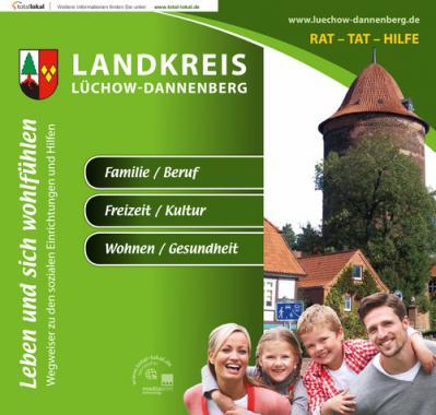 Leben und sich wohlfühlen Landkreis Lüchow-Dannenberg  (Auflage 3)