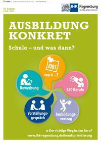 ARCHIVIERT Ausbildung konkret - Der richtige Weg in den Beruf 2018/2019 (Auflage 26)