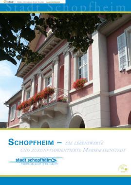 Schopfheim - Die lebenswerte und zukunftsorientiert Markgrafenstadt (Auflage 17)