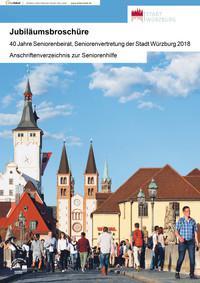 40 Jahre Seniorenbeirat, Seniorenvertretung der Stadt Würzburg 2018 Jubiläumsbroschüre (Auflage 4)