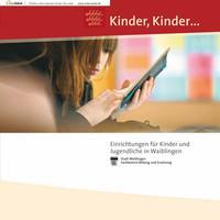 Einrichtungen für Kinder und Jugendliche in Waiblingen (Auflage 1)