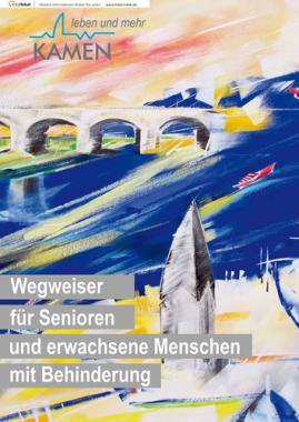 Wegweiser für Senioren und erwachsene Menschen mit Behinderung Stadt Kamen (Auflage 3)