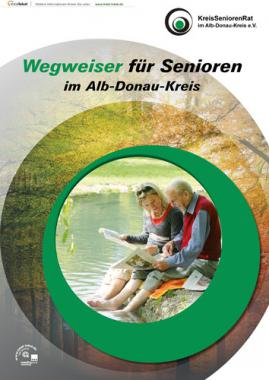 Wegweiser für Senioren im Alb-Donau-Kreis (Auflage 1)