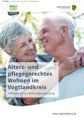 Alters- und pflegegerechtes Wohnen im Vogtlandkreis (Auflage 1)