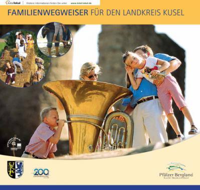 Familienwegweiser für den Landkreis Kusel (Auflage 1)