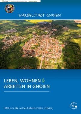 Leben, wohnen und arbeiten in Gnoien (Auflage 1)