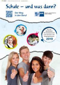 Schule - und was dann? Der Weg in den Beruf. Abgangsklassen 2019 (Auflage 23)