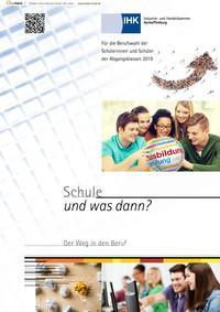 ARCHIVIERT Schule und was dann? Für die Berufswahl der Abgangsklassen 2019 (Auflage 23)