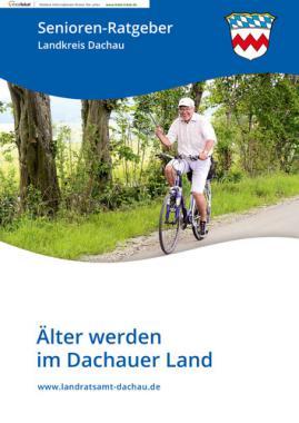 Senioren-Ratgeber Landkreis Dachau (Auflage 7)