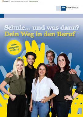 Schule ... und was dann? Dein Weg in den Beruf IHK Rhein-Neckar (Auflage 23)