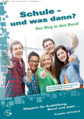 Schule und was dann? - Der Weg in den Beruf - Hamburg 2018/2019 (Auflage 6)