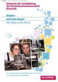 Schule und was dann? Magazin für Ausbildung der Kreishandwerkerschaft Kronach 2019/2020 (Auflage 2)