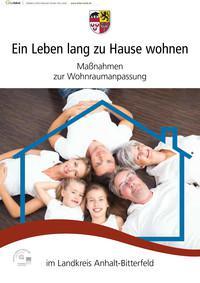 Ein Leben lang zu Hause wohnen im Landkreis Anhalt-Bitterfeld (Auflage 1)