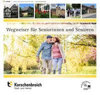 Wegweiser für Seniorinnen und Senioren Stadt Korschenbroich (Auflage 7)