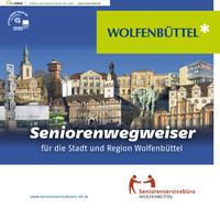 Seniorenwegweiser für die Stadt und Region Wolfenbüttel (Auflage 1)