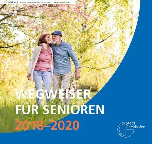 Wegweiser für Senioren der Stadt Gersthofen 2018-2020 (Auflage 5)
