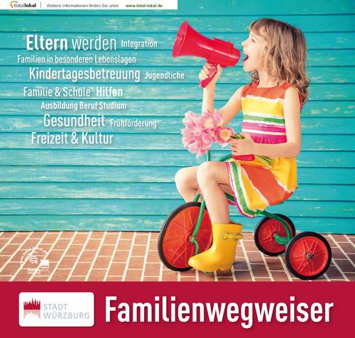 Familienwegweiser der Stadt Würzburg (Auflage 3)