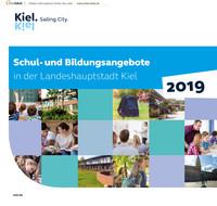 Schul-und Bildungsangebote in der Landeshauptstadt Kiel 2019 (Auflage 25)